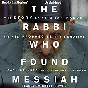 The Rabbi Who Found Messiah Audiobook