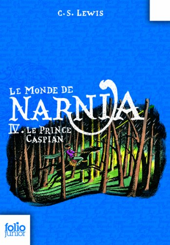 Le Prince Caspian Chronicles Of Narnia French Edition