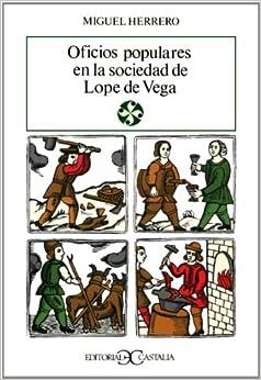 Book Oficios populares en la sociedad de Lope de Vega (Literatura y sociedad) (Spanish Edition)
