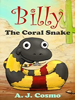 Billy the Coral Snake by [Cosmo, A. J.]