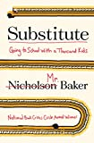 #7: Substitute: Going to School with a Thousand Kids