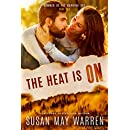 The Heat is On: Summer of the Burning Sky (Montana Fire book 7)