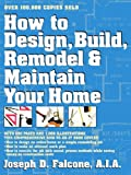 how to remodel a house How to Design, Build, Remodel & Maintain Your Home