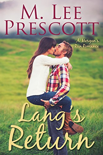 Lang's Return (Morgan's Run Romances Book 2)