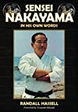 Sensei Nakayama: In His Own Words