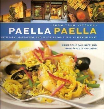 Paella, Paella by Maria & Natalia Solis Ballinger, Maria Ballinger, Natalia Solis Ballinger