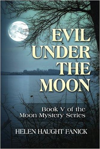 Evil Under the Moon: Volume 5 (Moon Mystery Series): Amazon co uk