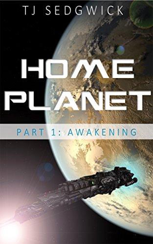 Home Planet: Awakening (Part 1)