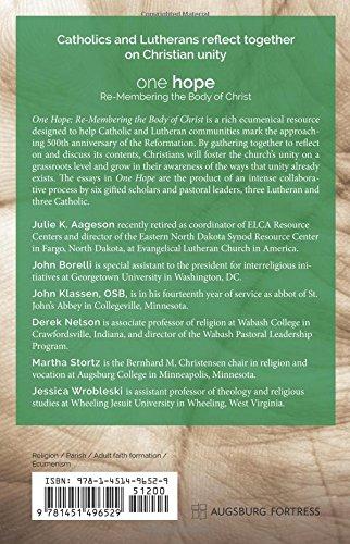 One Hope: Re-Membering the Body of Christ: Julie K. Aageson, John Borelli, John Klassen, Derek Nelson, Martha Stortz, Jessica Wrobleski: 9781451496529: ...