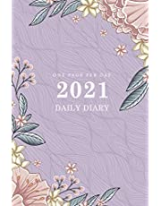 Daily Diary 2021 One Page Per Day: 2021 Daily Diary Journal Calendar   365 Day Page A Day