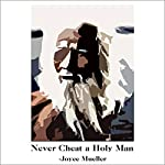 Never Cheat a Holy Man: A Memoir | Joyce Mueller