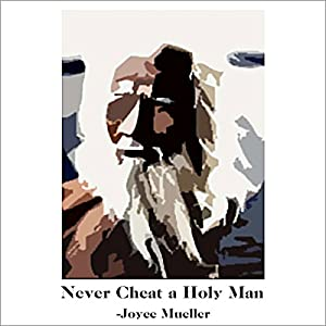 Never Cheat a Holy Man Audiobook