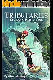 Tributaries (Eikasia Book 1)