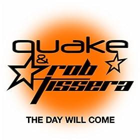 Quake vs. Rob Tissera - The Day Will Come