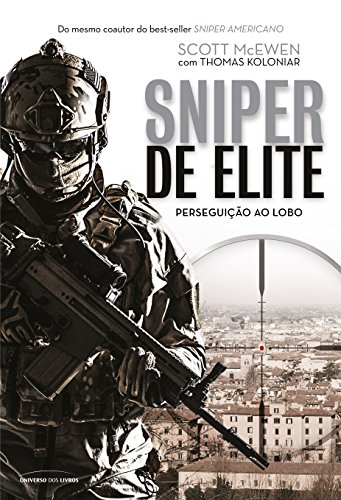 Sniper de Elite. Perseguição ao Lobo