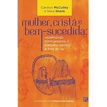 Mulher, Cristã e Bem-Sucedida