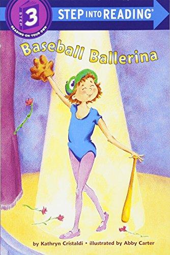 Baseball Ballerina (Step into Reading, Step 3)