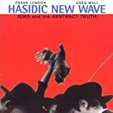 Jews & The Abstract Truth by Hasidic New Wave (1997-03-18)