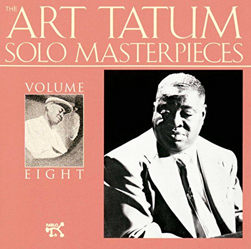 Art Tatum Solo Masterpieces, Vol. 8 by Pablo