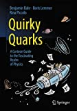 Book Cover for Quirky Quarks: A Cartoon Guide to the Fascinating Realm of Physics