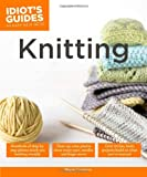 Knitting - Idiot's Guides, Megan Goodacre, 1615644105