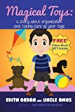 Magical Toys:Early Children's eBook+eVideo: a story about organization and taking care of your toys.(Educational Story).: Illustrated eBook 3-10(Bedtime Dreaming) preschool picture Book