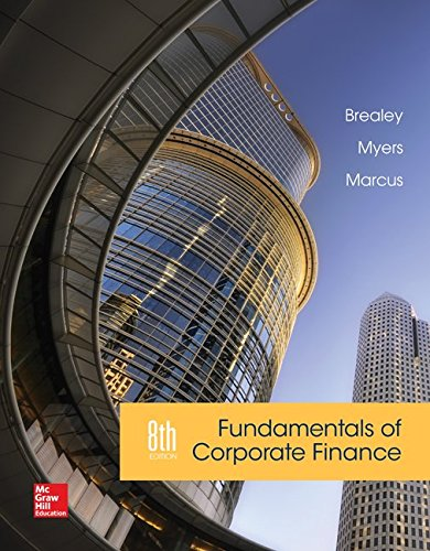 Loose Leaf Edition for Fundamentals of Corporate Finance (The Mcgraw-hill/Irwin Series in Finance, Insurance, and Real Estate)