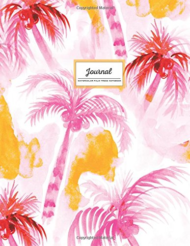 Journal -  Watercolor Palm Trees Notebook: Lined (Ruled) 8.5 x 11, Tropical Softcover, Pink & Yellow (Watercolor Soft Cover Notebook) pdf