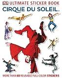 Cirque du Soleil (Ultimate Sticker Books)