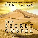 The Secret Gospel | Dan Eaton