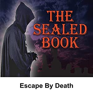 Sealed Book: Escape by Death Radio/TV Program