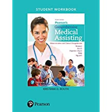 Student Workbook for Pearson's Comprehensive Medical Assisting: Administrative and Clinical Competencies (2-download)