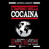 L'impero della cocaina (eNewton Saggistica)