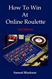How to Win at Online Roulette, Samuel Blankson, 1905789033