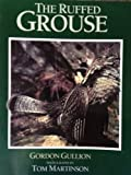 The Ruffed Grouse, Gordon Gullion, 1559710128