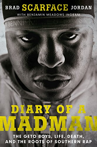 'WORK' Diary Of A Madman: The Geto Boys, Life, Death, And The Roots Of Southern Rap. Illinois lista ultimos before electric muscles Adjunct Choose 519hNhDwvoL
