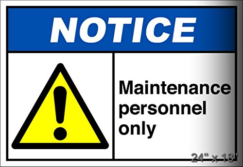 Maintenance Personnel Only Notice OSHA/ANSI Aluminum Metal Plate Gift Sign LARGE size for Home/Man Cave Decor 24 x 18 inches