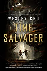 Time Salvager by Wesley Chu (2016-04-26) Paperback
