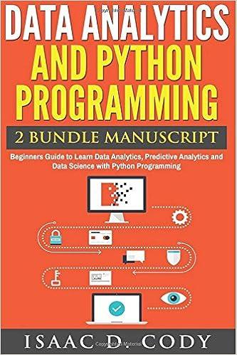 Data Analytics and Python Programming  Beginners Guide to