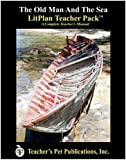 The Old Man and the Sea LitPlan - A Novel Unit Teacher Guide With Daily Lesson Plans (LitPlans on CD)