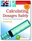 Calculating Dosages Safely: A Dimensional Analysis Approach (DavisPlus)