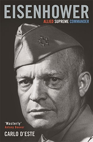 Eisenhower: Allied Supreme Commander (Cassell Military Paperbacks)