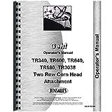 New Gehl TR680 Corn Head Operators Manual