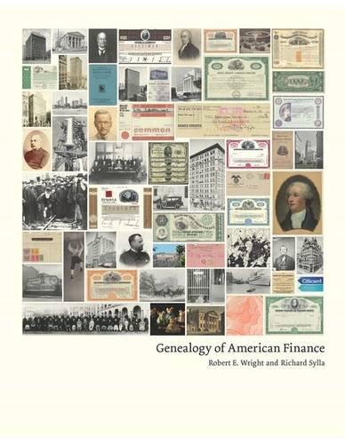 Genealogy of American Finance (Columbia Business School Publishing)
