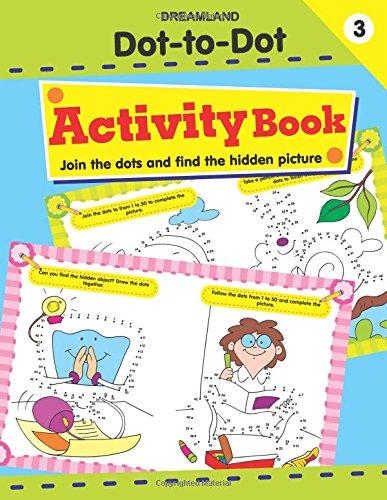 Dot to Dot Activity Book 3