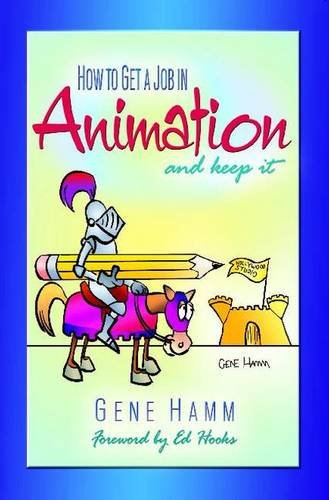 Download How to Get a Job in Animation (And Keep It) pdf