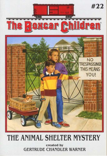 The Animal Shelter Mystery - Book #22 of the Boxcar Children