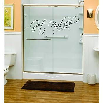 Get Naked Bathroom Shower Wall Decal Vinyl Art Part 85