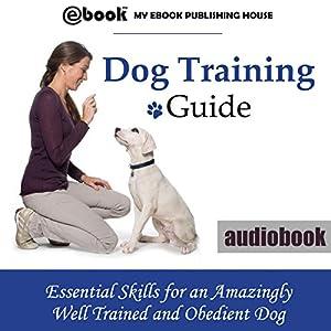 Dog Training Guide: Audiobook