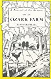 img - for A Journal of the Seasons on an Ozark Farm book / textbook / text book